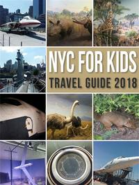 NYC For KidsNew York City Travel Guide 2018 in Family【電子書籍】[ Mobile Library ]