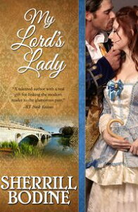 My Lord's Lady【電子書籍】[ Sherrill Bodine ]