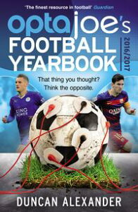 OptaJoe's Football Yearbook 2016That thing you thought? Think the opposite.【電子書籍】[ Duncan Alexander ]