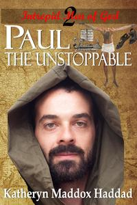 PaulThe Unstoppable【電子書籍】[ Katheryn Maddox Haddad ]