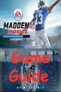 Madden Mobile Game Guide【電子書籍】[ Wizzy Wig ]