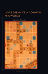 Law's Dream of a Common Knowledge【電子書籍】[ Mariana Valverde ]