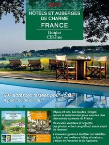 Guide des h?tels et auberges de charme ? France 2013(textes, photos, liens pour r?server)【電子書籍】[ Jean de Beaumont, Tatiana Gamaleeff, ]