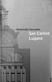 San Carlino Lugano. My inky cloak. Notes on the wooden model of the San Carlino in Lugano by Mario Botta【電子書籍】[ Emanuele Saurwein ]