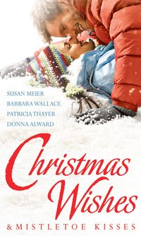 Christmas Wishes & Mistletoe Kisses: Baby Beneath the Christmas Tree / Magic Under the Mistletoe / Snowbound Cowboy / A Bride for Rocking H Ranch (Mills & Boon M&B)【電子書籍】[ Susan Meier ]