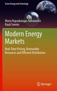 Modern Energy MarketsReal-Time Pricing, Renewable Resources and Efficient Distribution【電子書籍】[ Maria Kopsakangas-Savolainen ]