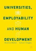 Universities, Employability and Human Development【電子書籍】[ Melanie Walker ]