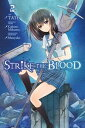 Strike the Blood, Vol. 2 (mang...