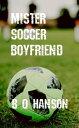 Mister Soccer Bo...