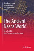The Ancient Nasca WorldNew Insights from Science and Archaeology【電子書籍】