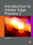 Introduction to Adobe Edge Preview 2【電子書籍】[ Jim Maivald ]