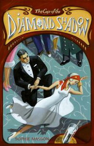 The Case of the Diamond Shadow【電子書籍】[ Sophie Masson ]