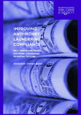Improving Anti-Money Laundering ComplianceSelf-Protecting Theory and Money Laundering Reporting Officers【電子書籍】[ Abdullahi Usman Bello ]