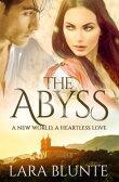 The Abyss【電子書籍】[ Lara Blunte ]