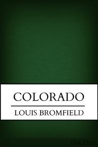 Colorado【電子書籍】[ Louis Bromfield ]