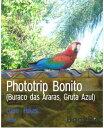 Phototrip Bonito...