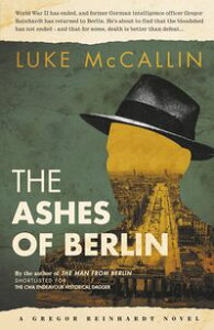 The Ashes of BerlinThe Divided City【電子書籍】[ Luke McCallin ]