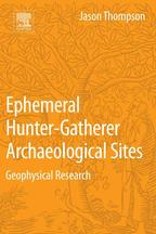 Ephemeral Hunter-Gatherer Archaeological SitesGeophysical Research【電子書籍】[ Jason Thompson ]