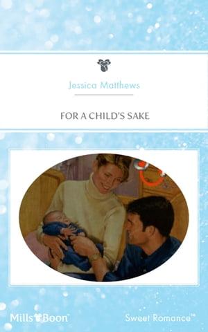 洋書, FICTION & LITERTURE For A Childs Sake JESSICA MATTHEWS
