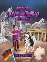 The Adventures Of David And Kringer In Germany【電子書籍】[ Eddie R. Johnson Jr. ]