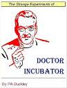 Doctor Incubator...