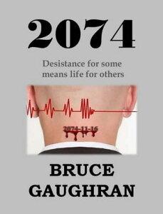 2074 - Desistance For Some Means Life For Others【電子書籍】[ Bruce Gaughran ]