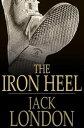 The Iron Heel【電子...