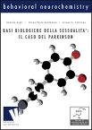 Basi biologiche della sessualita': il caso Parkinson【電子書籍】[ Bruna Paola Pietrobono ]