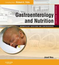 Gastroenterology and Nutrition: Neonatology Questions and Controversies Series E-BookExpert Consult - Online and Print【電子書籍】[ Josef Neu, MD ]