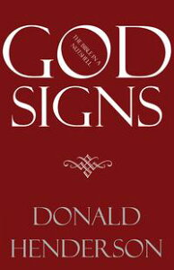 God Signs【電子書籍】[ Donald Henderson ]