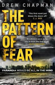 The Pattern of Fear【電子書籍】[ Drew Chapman ]