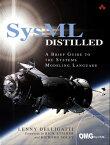 SysML DistilledA Brief Guide to the Systems Modeling Language【電子書籍】[ Lenny Delligatti ]