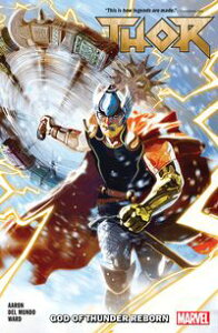 Thor Vol. 1God Of Thunder Reborn【電子書籍】[ Jason Aaron ]