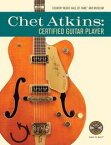 Chet Atkins: Certified Guitar Player【電子書籍】[ Country Music Hall of Fame? and Museum ]