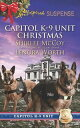 Capitol K-9 Unit Christmas: Protecting Virginia (Capitol K-9 Unit, Book 7) / Guarding Abigail (Capitol K-9 Unit, Book 8) (Mills & Boon Love Inspired Suspense)【電子書籍】[ Shirlee McCoy ]