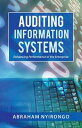 楽天Kobo電子書籍ストアで買える「Auditing Information SystemsEnhancing Performance of the Enterprise【電子書籍】[ Abraham Nyirongo ]」の画像です。価格は459円になります。