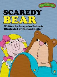 Sweet Pickles: Scaredy Bear【電子書籍】[ Jacquelyn Reinach, Richard Hefter and Ruth Lerner Perle ]