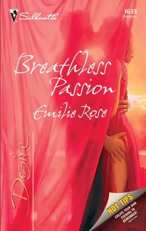 Breathless Passion【電子書籍】[ Emilie Rose ]