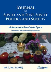 Journal of Soviet and Post-Soviet Politics and Society2016/2: Violence in the Post-Soviet Space【電子書籍】[ Andreas Umland ]