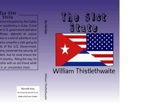 THE 51ST STATE【電子書籍】[ William Thistlethwaite ]