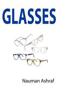 Glasses【電子書籍】[ Nauman Ashraf ]