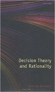 Decision Theory and Rationality【電子書籍】[ Jos? Luis Berm?dez ]
