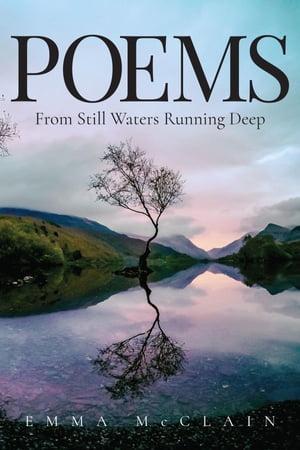 洋書, FICTION & LITERTURE Poems from Still Waters Running Deep Emma McClain