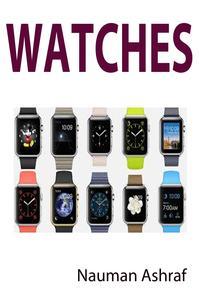 Watches【電子書籍】[ Nauman Ashraf ]