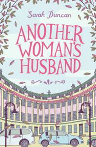 Another Woman's Husband【電子書籍】[ Sarah Duncan ]