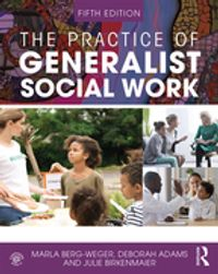 The Practice of Generalist Social Work【電子書籍】[ Marla Berg-Weger ]