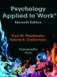 Psychology Applied to Work?, 11th Edition【電子書籍】[ Paul M. Muchinsky ]