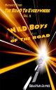 Memoirs From The Road To Everywhere Vol II Wild Boys and Girls Of The Road【電子書籍】[ Sebastian Jaymes ]