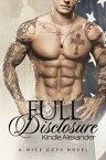 Full Disclosure【電子書籍】[ Kindle Alexander ]