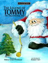 The Legend Of TommyThe Tiny Christmas Tree【電子書籍】[ Sidney Louis Fleishman ]